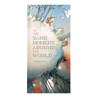 At the Same Moment Around the World Book